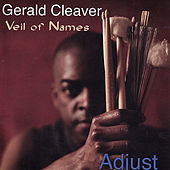 Adjust by Gerald Cleaver