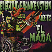 Electric Frankenstein Meets El Nada by Various Artists