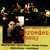 The Music of Mercedes Rossy by Mark Turner