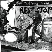 Rest Stop by Bill McHenry