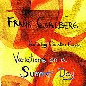 Variations on a Summer Day by Frank Carlberg