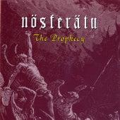 The Prophecy by Nosferatu