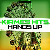 Kirmes Hits Hands Up by Various Artists