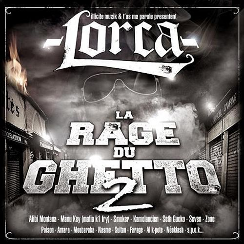 La rage du ghetto 2 by Lorca