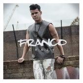 Crazy by Franco