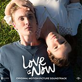 Love Is Now Soundtrack by Various Artists