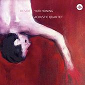 Desire by Yuri Honing