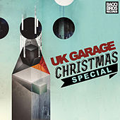 UK Garage Christmas Special by Various Artists