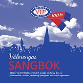 Vålerengas Sangbok by Various Artists