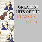 Greatest Hits Of The Classics Vol. 4 by Various Artists