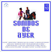 Sonidos de Ayer, Vol. 10 by Various Artists