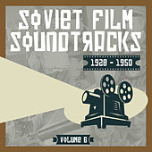 Soviet Film Soundtracks (1928 - 1950), Volume 6 by Various Artists