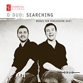 Searching: Works for Percussion Duet von O Duo