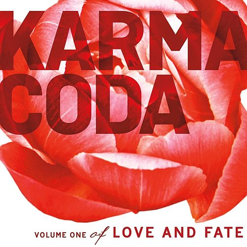 Love and Fate, Vol. 1 by Karmacoda