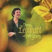 Bein' Green by Donna Leonhart