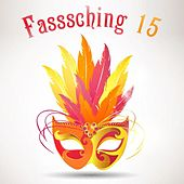 Fasssching 15 by Various Artists
