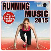 Running Music 2015 (Incl. 10 Km & 5 Km Non-Stop Muisc) - EP by Various Artists