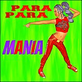 Parapara Mania (Para Para, Eurobeat, Hi Energy) by Various Artists