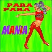 Parapara Mania (Para Para, Eurobeat, Hi Energy) by Various Artists
