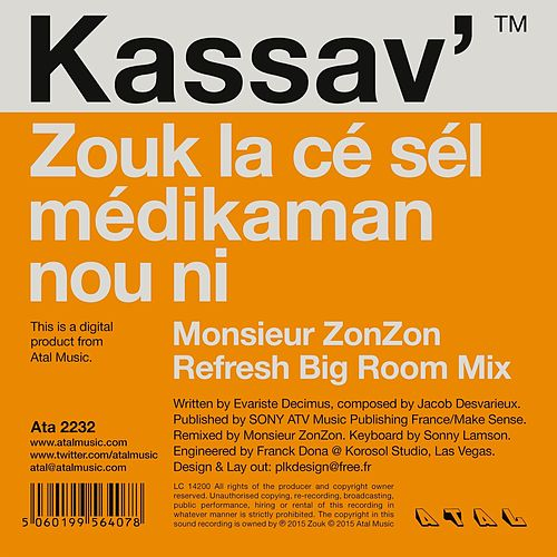 Zouk la ce sel medikaman nou ni (Monsieur ZonZon Refresh Big Room Mix) by Kassav'