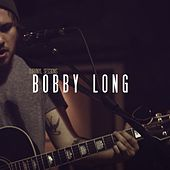 OurVinyl Sessions | Bobby Long by Bobby Long
