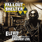 Elevator Music, Vol. I (Bassment Level) by Fallout Shelter