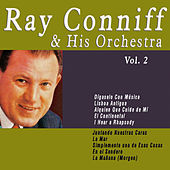 Ray Conniff & His Orchestra - Vol. 2 by Ray Conniff