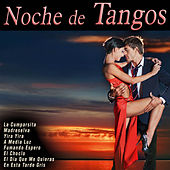 Noche de Tangos by Various Artists