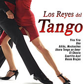 Los Reyes del Tango by Various Artists