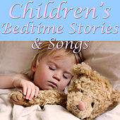 Children's Bedtime Stories And Songs by Various Artists