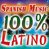Spanish Music. 100% Latino. Summer Party Night In The Beach. Latin, Merengue, Salsa, Bachata, Reggaeton. by Various Artists