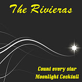 Moonlight Cocktail by The Rivieras