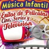 La Mejor Música Infantil. Los Mejores Éxitos de Peliculas, Canciones de Cine , Series y Televisión para Fiestas Infantiles by Various Artists