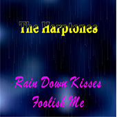 Rain Down Kisses by The Harptones