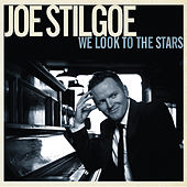We Look to the Stars by Joe Stilgoe