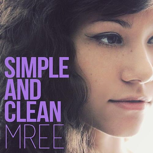 Simple and Clean by Mree
