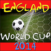England World Cup 2014 von Various Artists