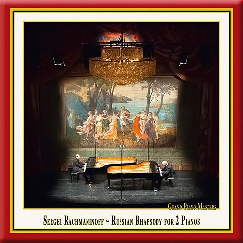 Rachmaninoff: Russian Rhapsody for 2 Pianos by Duo Reine Elisabeth