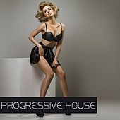 Progressive House by Various Artists