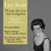 Wenn du von mir fortgehst, Teil 1 by Lys Assia