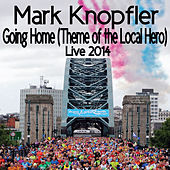 Going Home (Theme Of The Local Hero) by Mark Knopfler