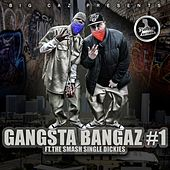 Gangsta Bangaz Vol. 1 by Various Artists