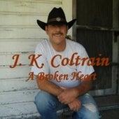 A Broken Heart by J. K. Coltrain