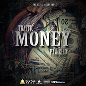 Money (feat. P3 & Kilo) by Traffic