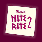 Nite Rite Two by Mason