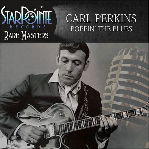 Boppin' the Blues by Carl Perkins