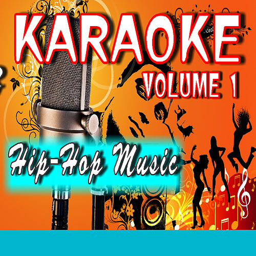 Karaoke Hip-Hop Music, Vol. 1 (Special Edition) by Mike Smith