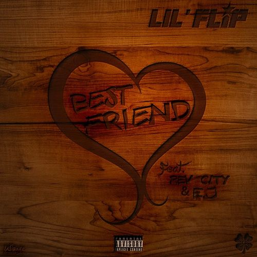 Bestfriend by Lil' Flip