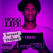 Hogg Life: The Beginning (Screwed & Chopped) by Slim Thug
