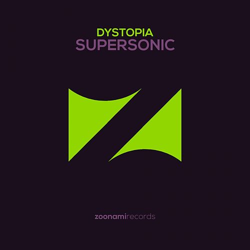 Supersonic by Dystopia